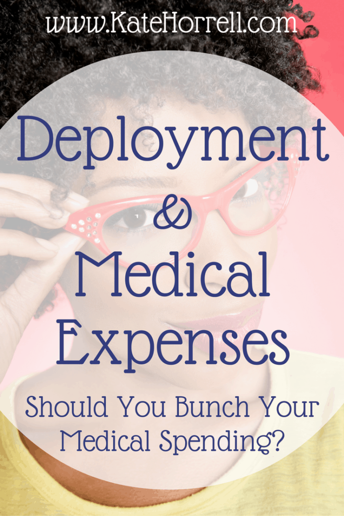 How Deployment Might Affect How You Want To Bunch Your Medical Expenses