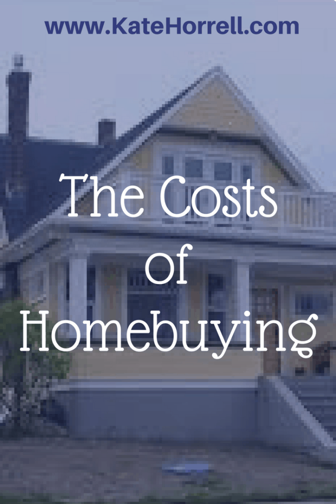 Gosh, you need money every single step of the homebuying process!
