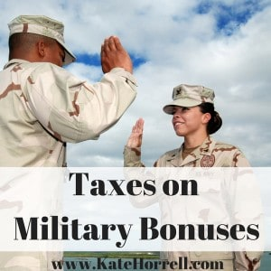 How do you figure taxes on military bonuses?