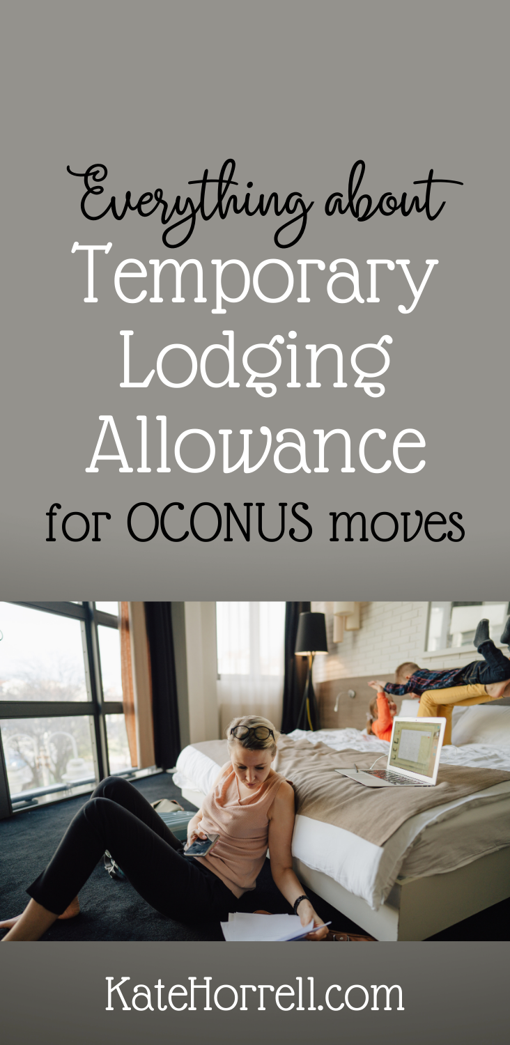 This allowance helps pay for temporary lodging while you're moving OCONUS | KateHorrell.com