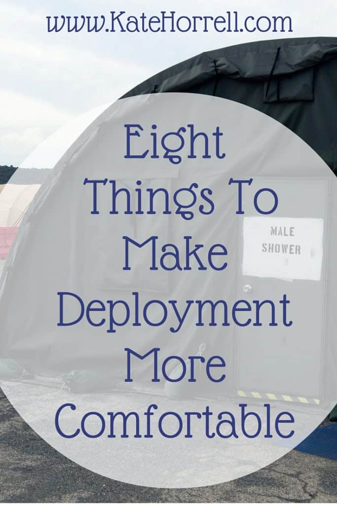 Eight Things To Make Deployment More Comfortable