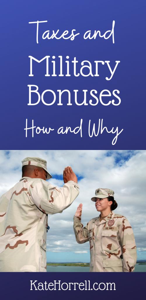 How Taxes Work on Military Bonuses | KateHorrell.com