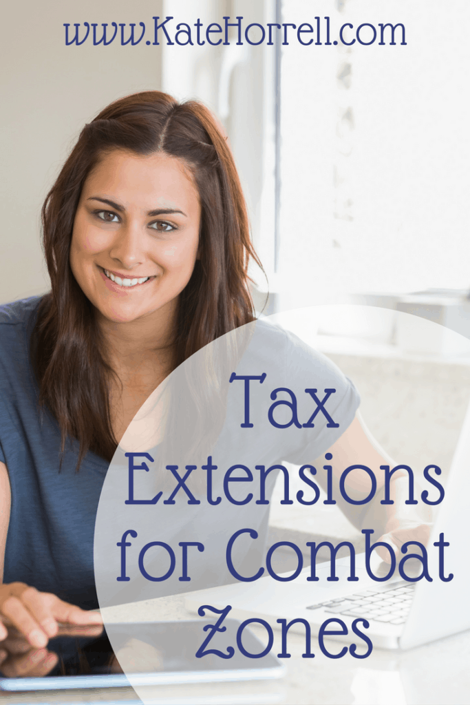 In a combat zone? A tax extension will mean you don't have to think about your taxes while you're gone