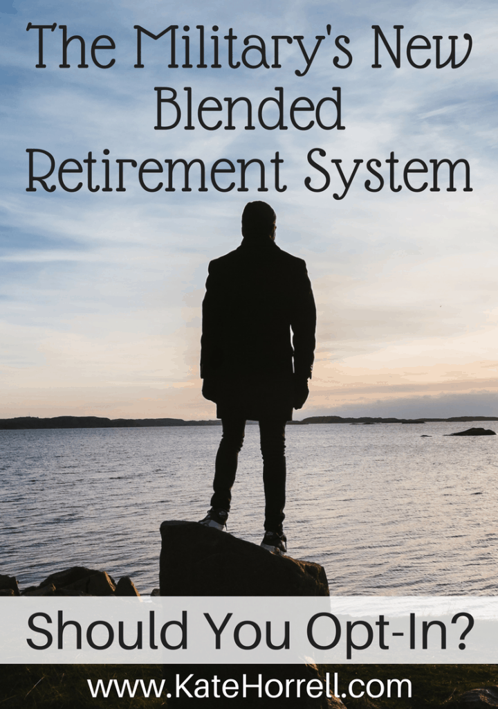 Have to decide whether to opt-in to the military's new blended retirement system. Such a hard decision!!