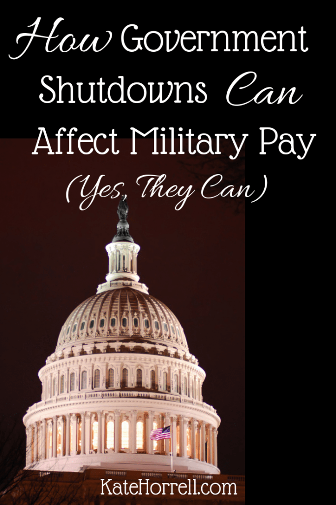 Military Pay Can Be Affected By A Government Shutdown - Here's How It Works