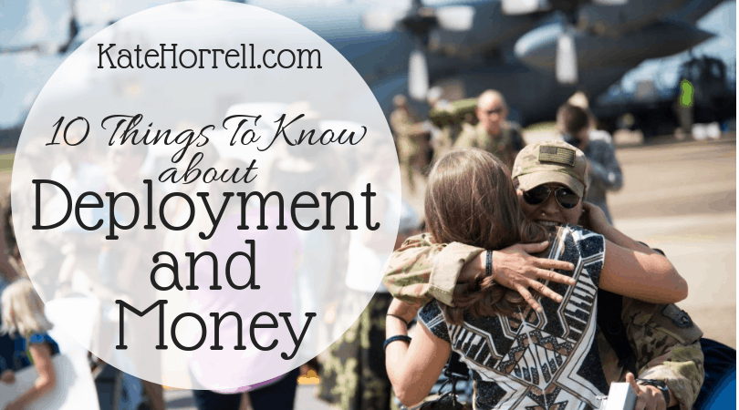 10 Things To Know About Money and Deployment - KateHorrell