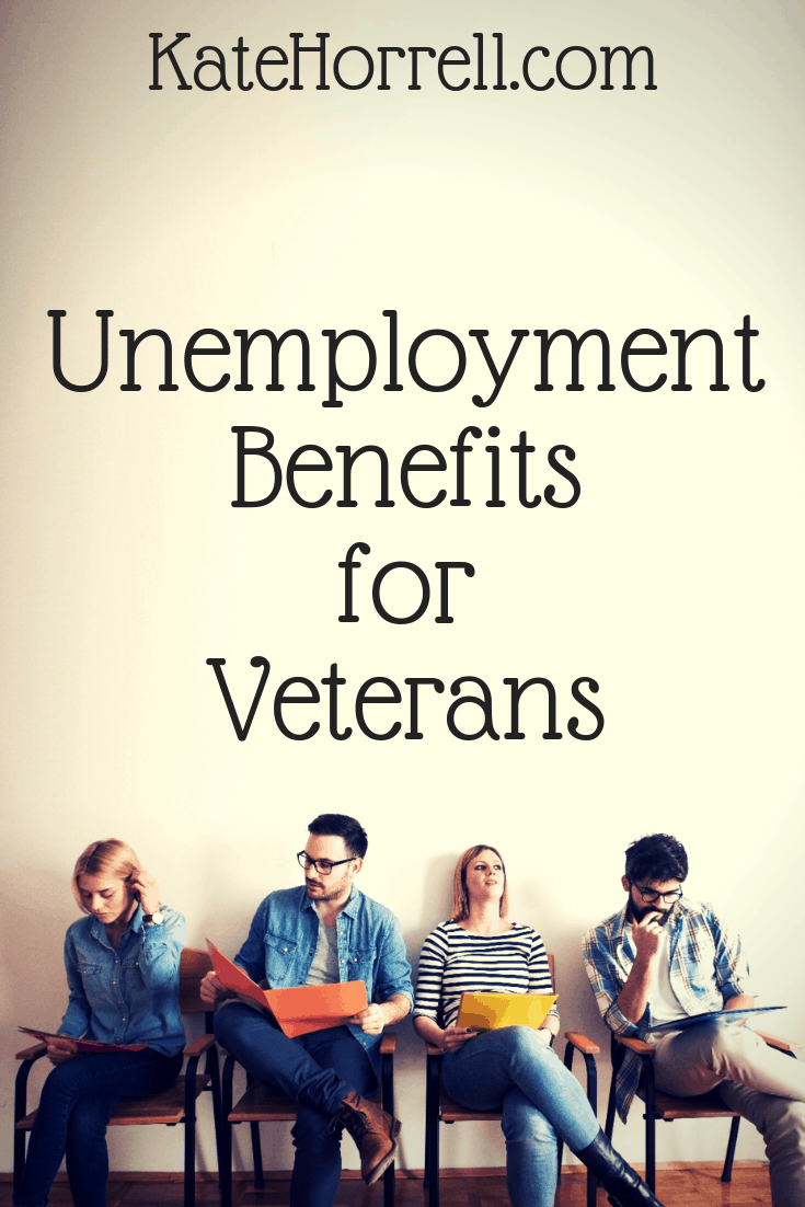 Unemployment benefits can help military veterans while they look for their next job.