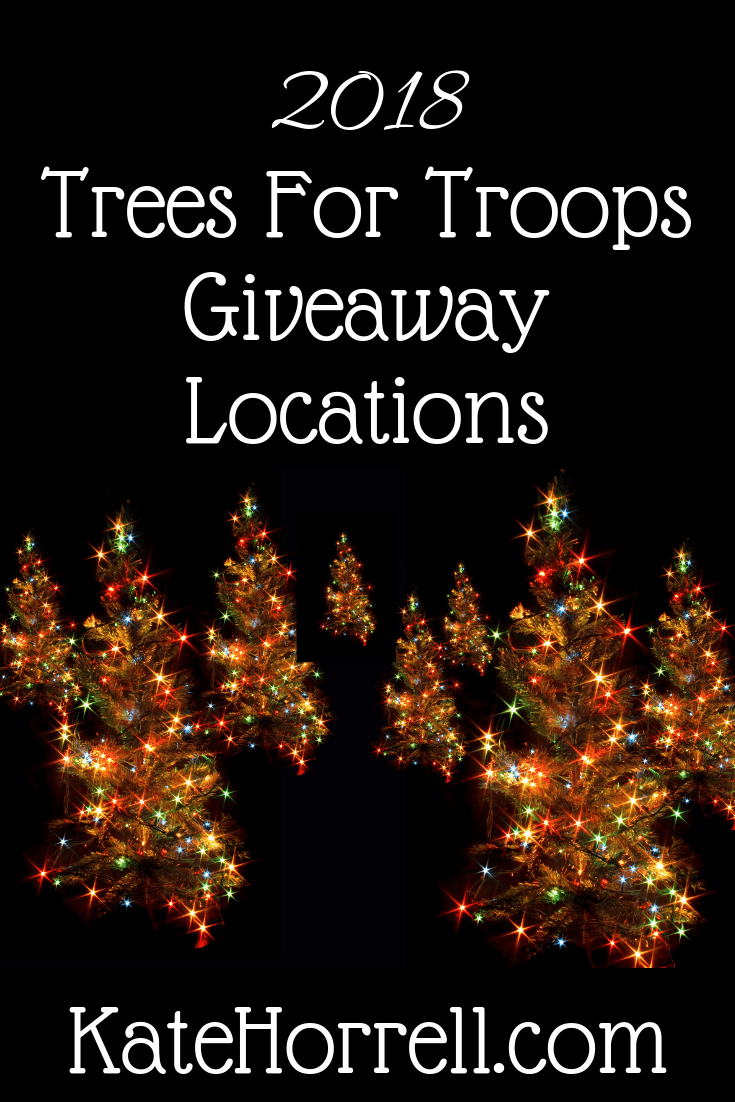 The 2018 Trees for Troops Giveaway Locations and Dates