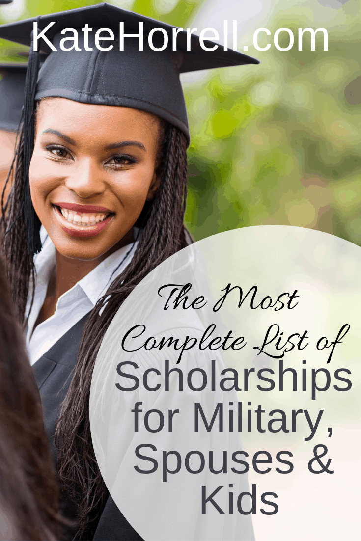 The best list of scholarships for military service members, spouses, and kids.
