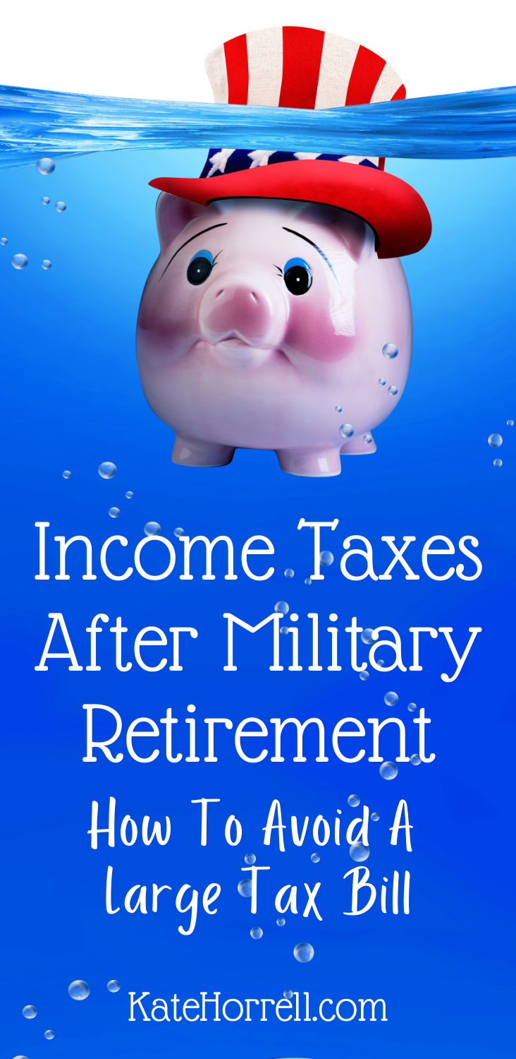 income taxes after military retirement