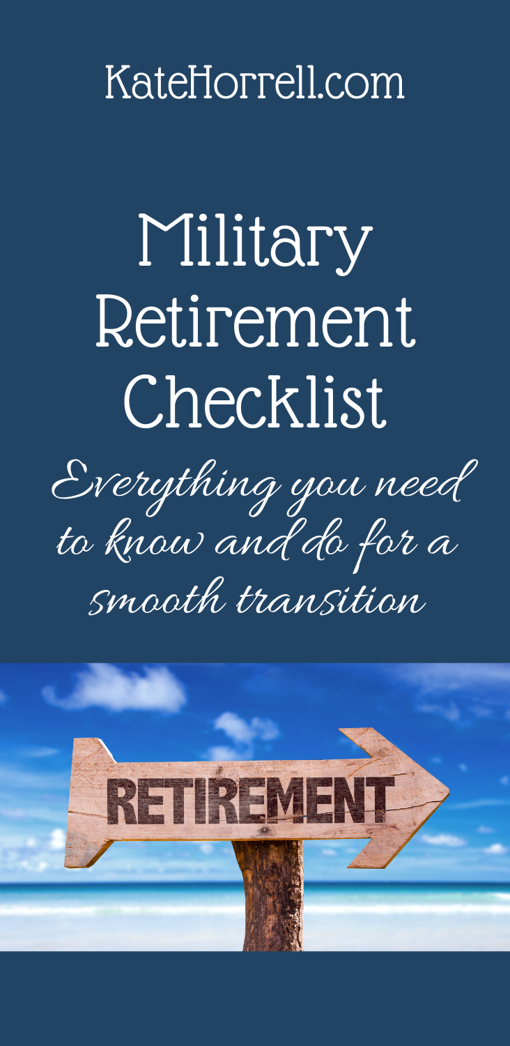 Military retirement checklist, so you know what to do!